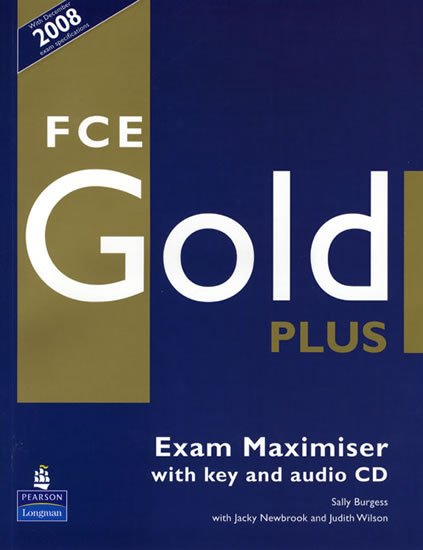 Burgess Sally: FCE Gold Plus 2018 Exam Maximiser w/ CD (w/key)