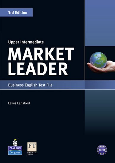 Lansford Lewis: Market Leader 3rd Edition Upper Intermediate Test File
