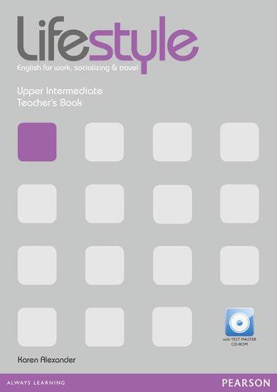 Alexander Karen: Lifestyle Upper Intermediate Teacher´s Book w/ Test Master CD-ROM Pack