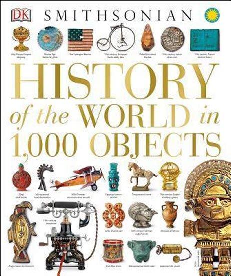 kolektiv autorů: A History of the World in 100 Objects