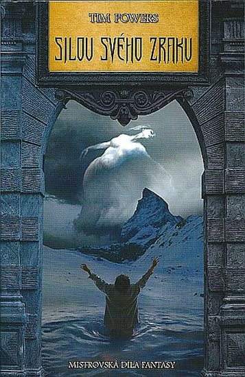 Powers Tim: Silou svého zraku - Mistrovská díla fantasy