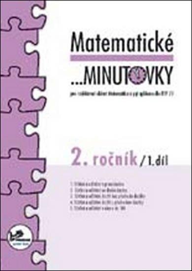 Mikulenková a kolektiv Hana: Matematické minutovky pro 2. ročník/ 1. díl - 2. ročník