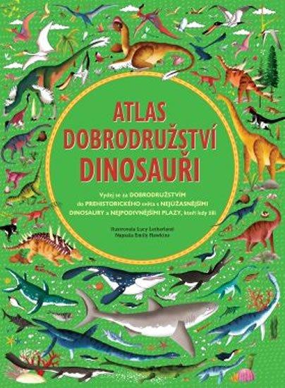Hawkins Emily: Atlas dobrodružství - Dinosauři