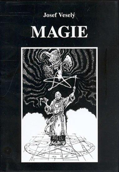 Veselý Josef: Magie