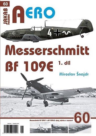 Šnajdr Miroslav: Messerschmitt Bf 109E 1.díl