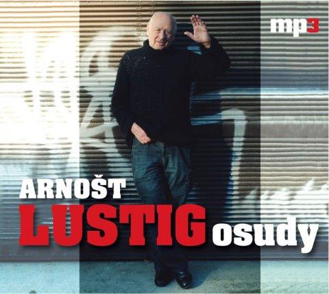 Lustig Arnošt: Osudy - CDmp3
