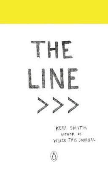 Smithová Keri: The Line : An Adventure into the Unknown