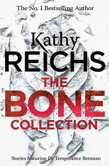 Reichs Kathy: The Bone Collection