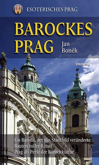 Boněk Jan: Barockes Prag/Barokní Praha - německy