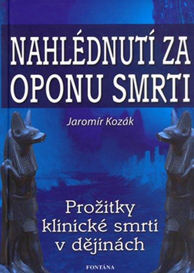 Kozák Jaromír: Nahlédnutí za oponu smrti
