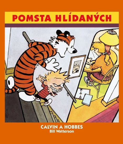 Watterson Bill: Calvin a Hobbes 5 - Pomsta hlídaných