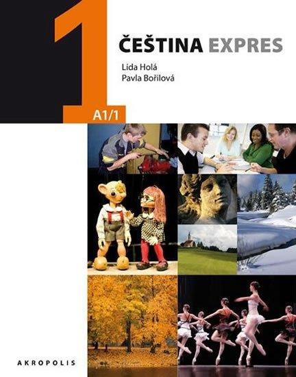 Holá Lída, Bořilová Pavla,: Čeština expres 1 (A1/1) ukrajinská + CD