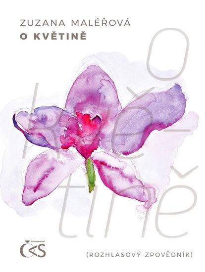 Maléřová Zuzana: O květině