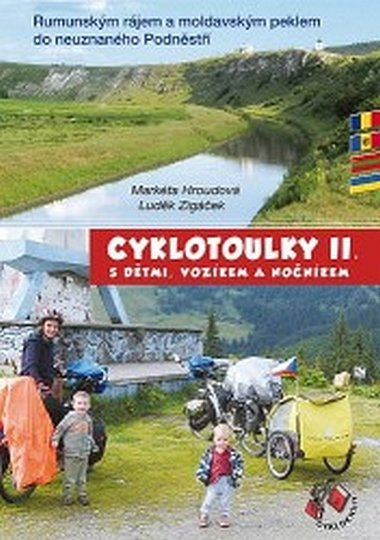 Hroudová Markéta, Zigáček Luděk,: Cyklotoulky II. s dětmi, vozíkem a nočníkem