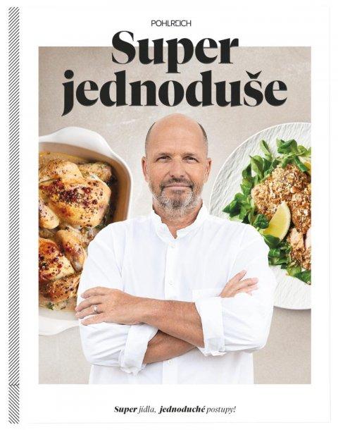 Pohlreich Zdeněk: Super jednoduše