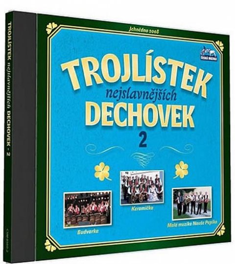neuveden: Trojlístek nejslavnějších dechovek 2. - 1 CD
