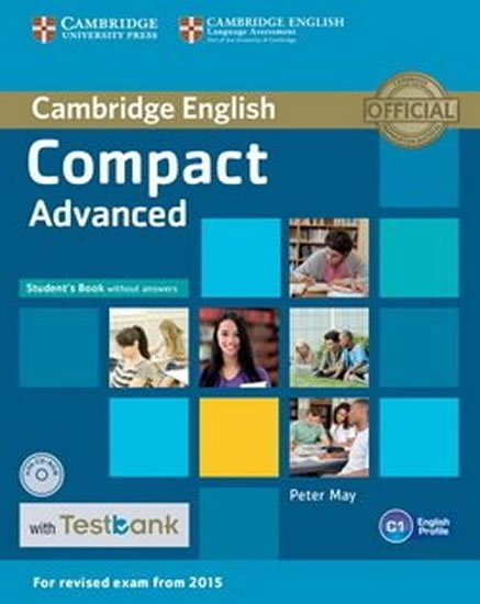 May Peter: Compact Advanced Student´s Book without Answers with CD-ROM with Testbank