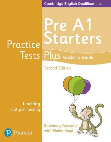 Aravanis Rosemary: Practice Tests Plus YLE 2nd Edition Starters Teacher´s Guide