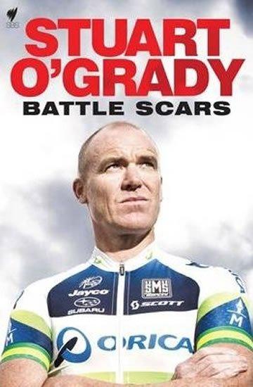 O'Grady Stuart: Stuart O´Grady : Battle Scars