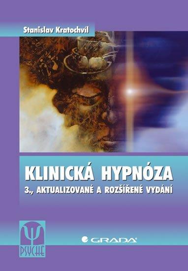 Kratochvíl Stanislav: Klinická Hypnoza