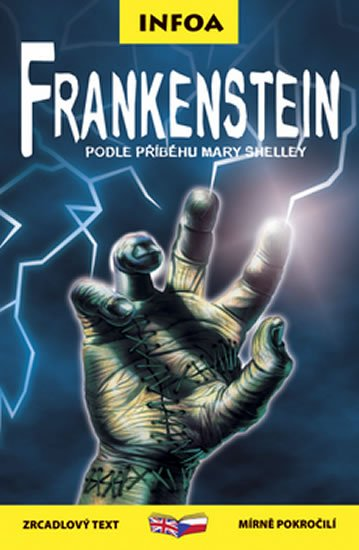 Shelley Mary: Frankenstein - Zrcadlová četba