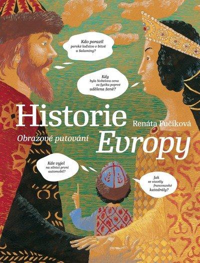 Fučíková Renáta: Historie Evropy - Obrazové putování