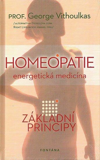 Vithoulkas George: Homeopatie energetická medicína - Základní principy