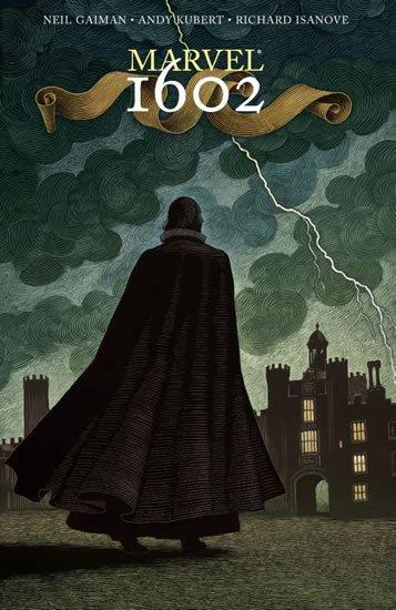Gaiman Neil: Marvel 1602