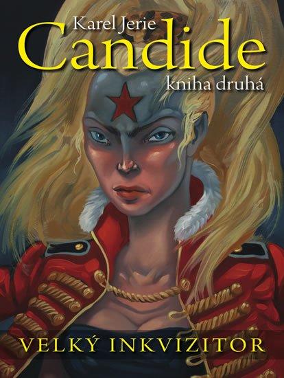 Jerie Karel: Candide 2 - Velký inkvizitor