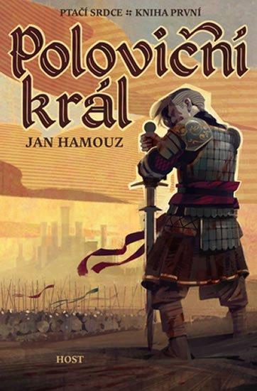 Hamouz Jan: Poloviční král