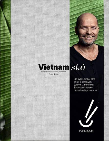 Tuan & Lan: Vietnamská - Kuchařka s rodinným příběhem