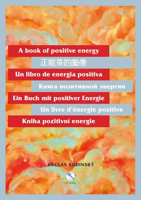 Budinský Václav: Kniha pozitivní energie (175 x 245 cm)