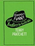 Pratchett Terry: Seriously Funny