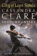 Clareová Cassandra: City of Lost Souls – The Mortal Instruments Book 5