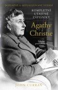 Curran John: Kompletní utajené zápisníky Agathy Christie - Zákulisí promyšlených vražd