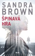 Brown Sandra: Špinavá hra