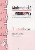 Mikulenková a kolektiv Hana: Matematické minutovky pro 2. ročník/ 2. díl - 2. ročník