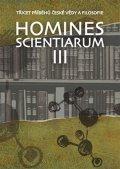 Grygarová Dominika: Homines scientiarum III - Třicet příběhů české vědy a filosofie + DVD