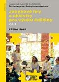 Malá Zdena: Jazykové hry a aktivity pro výuku češtiny A1.1 - Doplňkové materiály k učeb
