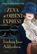 Ashfordová Lindsay Jane: Žena v Orient Expresu