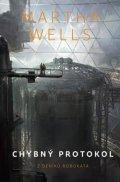 Wells Martha: Chybný protokol