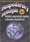 Bičík I. a kolektiv: Hospodářský zeměpis - Globální geografické aspekty světového hospodářství