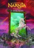 Lewis C. S.: Las Crónicas de Narnia 7: La última batalla