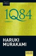 Murakami Haruki: 1Q84: Libro 3 (španělsky)