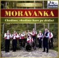 neuveden: Moravanka - Chodime,chodime - 1 CD