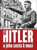 neuveden: Hitler a jeho cesta k moci