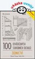 Štumpa Bohumil, Šefců Ondřej: 100 osvědčených stavebních detailů - zednictví