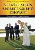 Smejkal Vladimír, Schelová Bachrachová Hana,: Velký lexikon společenského chování - 2. vydání
