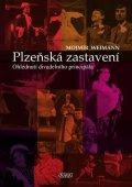 Weimann Mojmír: Plzeňská zastavení - Ohlédnutí divadelního principála