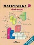 kolektiv autorů: Matematika 9 - sbírka úloh, pracovní sešit s komentářem pro učitele